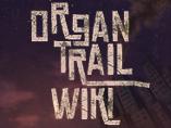 The Organ Trail Wiki