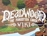 Deadwood: The Forgotten Curse Wiki