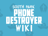 South Park: Phone Destroyer Wiki