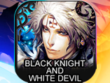 Black Knight and White Devil Wiki