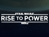 Star Wars: Rise to Power Wiki