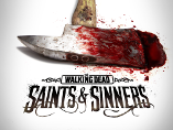 The Walking Dead: Saints & Sinners Wiki