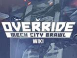 Override: Mech City Brawl Wiki
