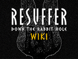 Resuffer: Down the Rabbit Hole Wiki
