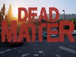 Dead Matter Wiki