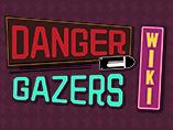 Danger Gazers Wiki