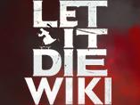 Let It Die Wiki
