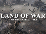 Land of War: The Beginning Wiki