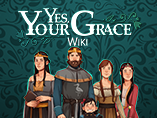 Yes, Your Grace Wiki