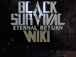 Eternal Return Wiki